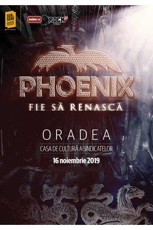 Phoenix oradea afis