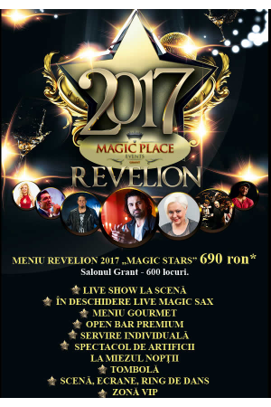 Revelion bucuresti 2017 magic place