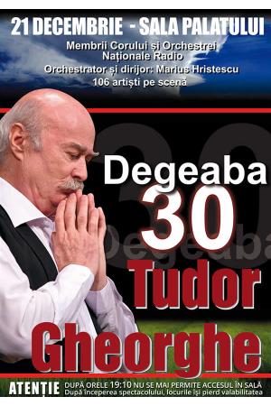 Tudor gheorge degeaba30 afis