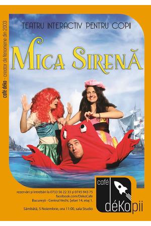 Mica sirena spectacol teatru copii bucuresti