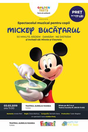Mickey bucatarul afis turda