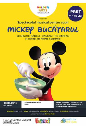 Mickey bucatarul bistrita afis 2019