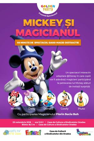 Mickey si magicianul afis oradea