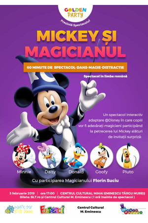 Mickey si magicianul afis targu mures