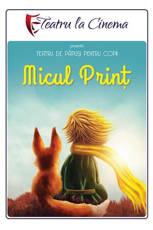 Micul print teatru la cinema