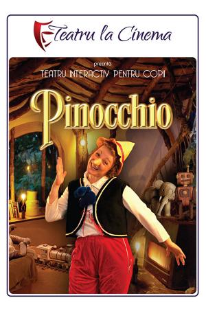 Pinocchio teatru la cinema