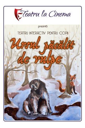 Ursul pacalit de vulpe teatru copii