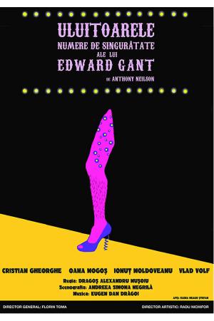 Uluitoarele numere de singuratate ale lui Edward Gant afis