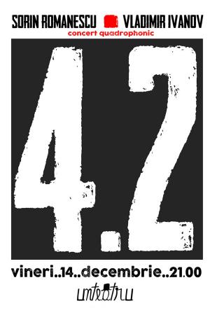 Concert 42 unteatru afis