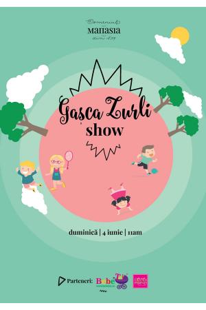 Gasca zurli show 4 iunie