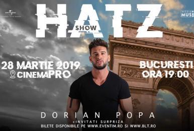 Dorian popa hatz show front2